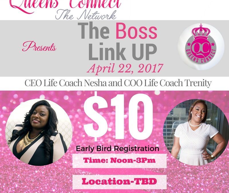 Queen's Connect Presents; The Boss Link Up